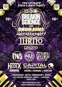 Buy tickets for BREAKIN SCIENCE & DRUMATICS 16+ HALF TERM PARTY O2 FORUM KENTISH TOWN (LONDON) THUR 20 FEB 2020