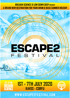 Buy tickets for ESCAPE2 FESTIVAL 2020 - KAVOS (CORFU) powered by BREAKIN SCIENCE & LOW DOWN DEEP 1-7 JULY 2020