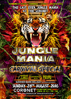 Buy tickets for JUNGLE MANIA CARNIVAL SPECIAL OUR LAST EVENT AT THE CORONET LONDON SUN 28TH AUG 2016